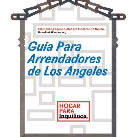 Guia Para Arrendadores de Los Angeles