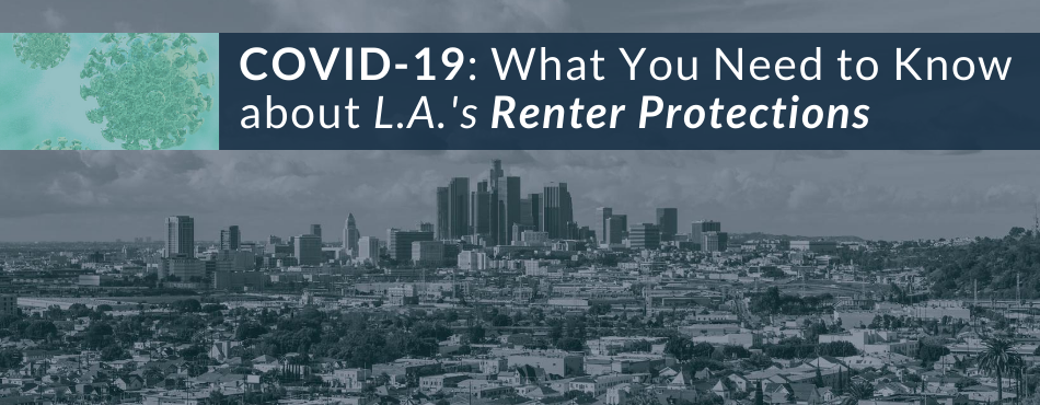 COVID-19 What you need to know about L.A.'s Renter Protections